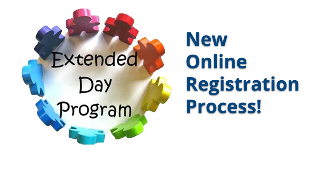 Extended Day Registration for 21-22 School Year Open